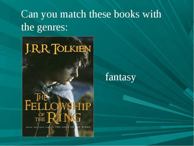 Can you match these books with the genres: fantasy