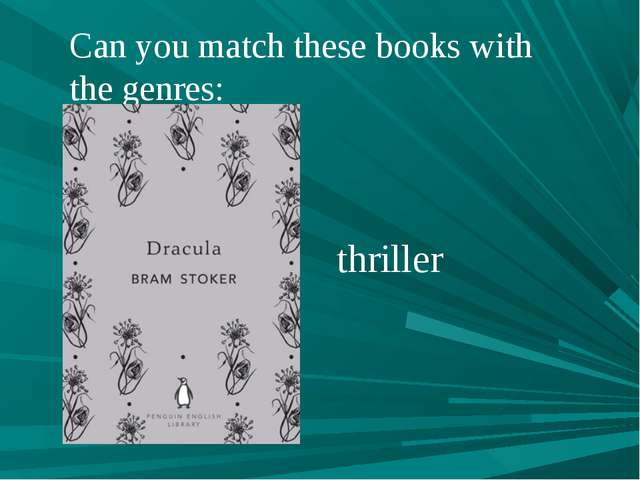 Can you match these books with the genres: thriller