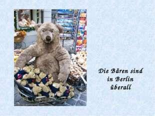 Die Bären sind in Berlin überall
