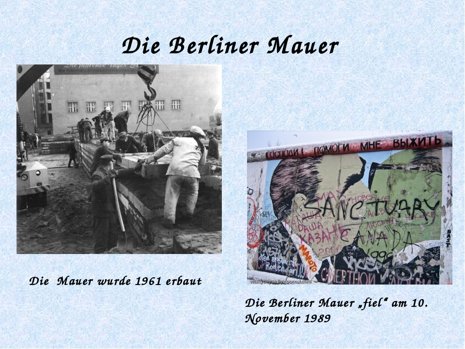 """Die Berliner Mauer Die Berliner Mauer """"fiel"""" am 10. November 1989 Die Mauer w..."""