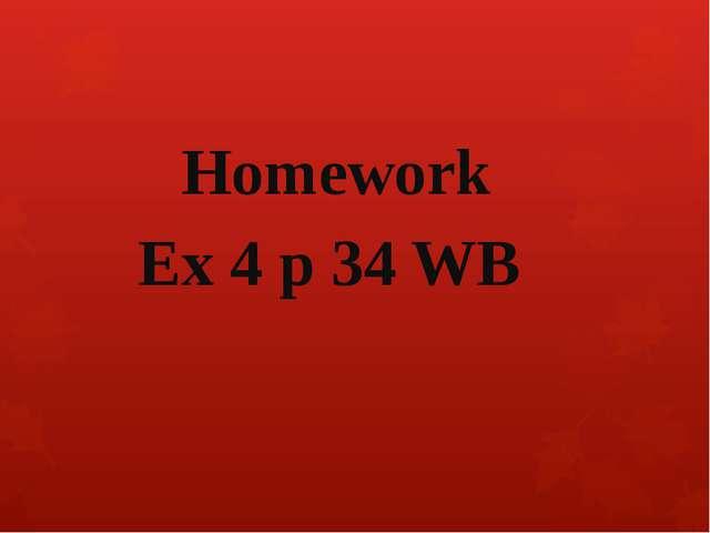 Homework Ex 4 p 34 WB