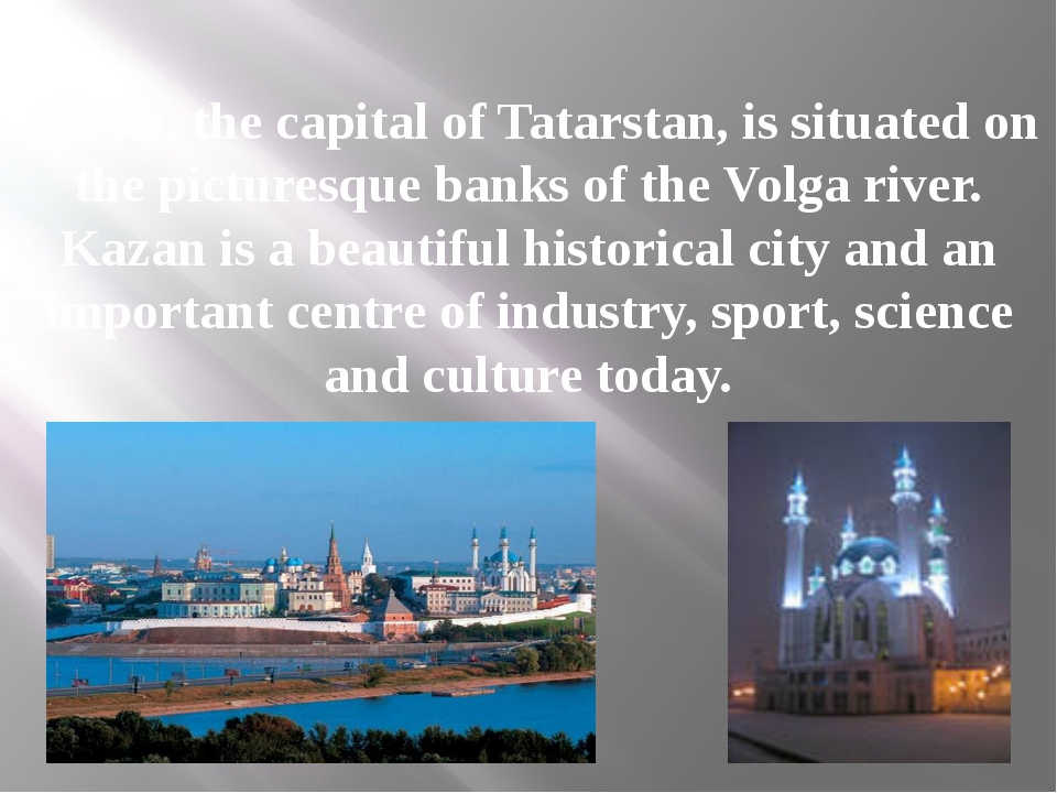 Kazan, the capital of Tatarstan, is situated on the picturesque banks of the...