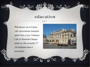 education Bordeaux est la 6-ième ville universitaire française après Paris, L