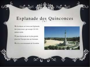 Esplanade des Quinconces A Bordeaux se trouve une Esplanade des Quinconces q