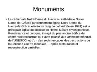 Monuments La cathédrale Notre-Dame du Havre ou cathédrale Notre-Dame-de-Grâce