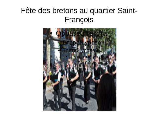 Fête des bretons au quartier Saint-François