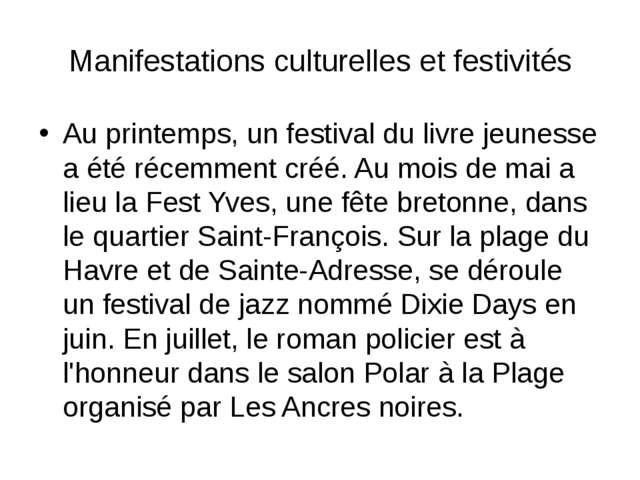 Manifestations culturelles et festivités Au printemps, un festival du livre j...