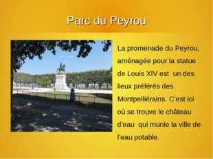 Parc du Peyrou La promenade du Peyrou, aménagée pour la statue de Louis XIV e