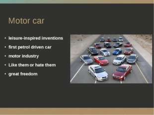 Motor car leisure-inspired inventions first petrol driven car motor industry