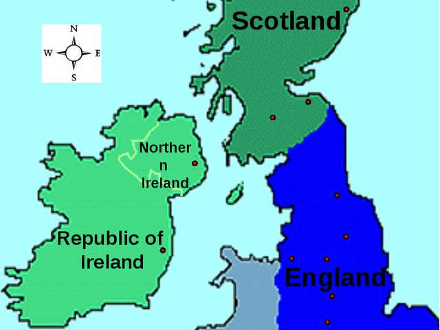 Map of the UK and Ireland England Republic of Ireland Wales Scotland Northern...