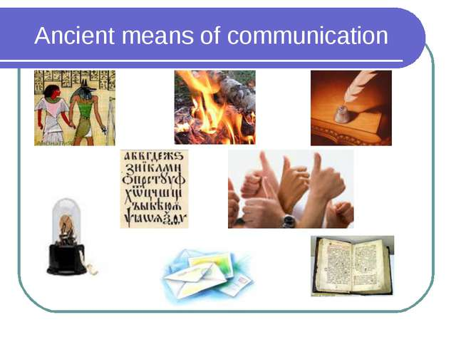 Ancient means of communication
