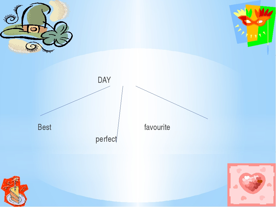 DAY Best favourite perfect