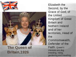 The Queen of Britain,1926 Elizabeth the Second, by the Grace of God, of the U