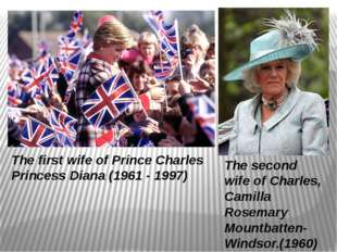 The second wife of Charles, Camilla Rosemary Mountbatten-Windsor.(1960) The f