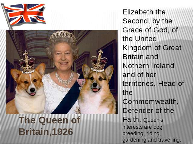 The Queen of Britain,1926 Elizabeth the Second, by the Grace of God, of the U...