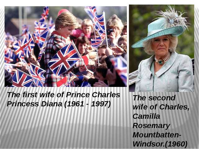 The second wife of Charles, Camilla Rosemary Mountbatten-Windsor.(1960) The f...