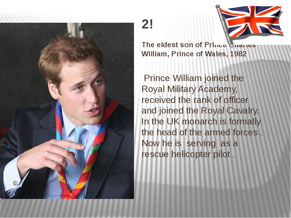 2! The eldest son of Prince Charles William, Prince of Wales, 1982 Prince Wil...