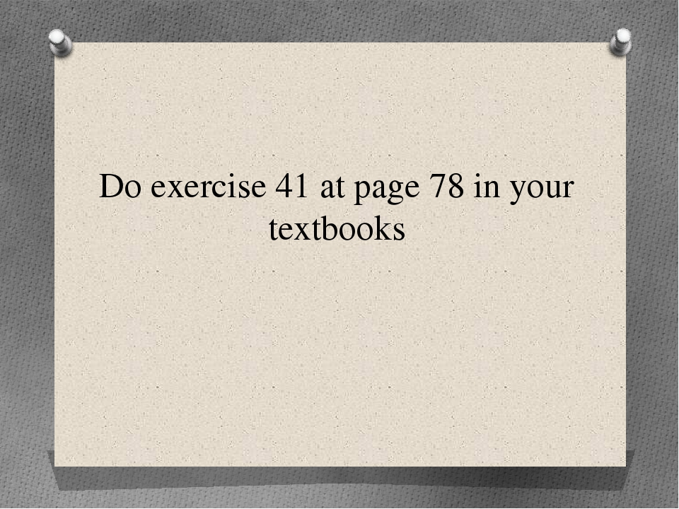 Do exercise 41 at page 78 in your textbooks