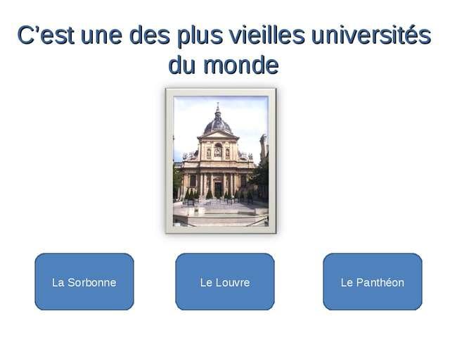 La Sorbonne Le Louvre Le Panthéon C'est une des plus vieilles universités du...