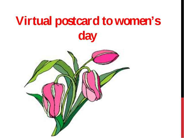 Virtual postcard to women's day