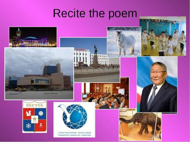 Recite the poem