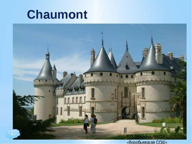 Château de Chaumont: forteresse féodale dont l' austérité est adoucie par l'i...