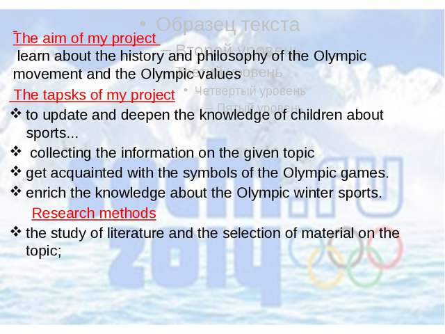 The tapsks of my project to update and deepen the knowledge of children abou...
