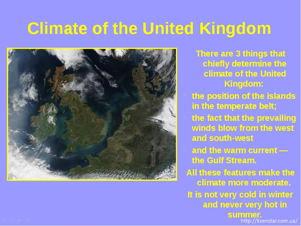 There are 3 things that chiefly determine the climate of the United Kingdom:...