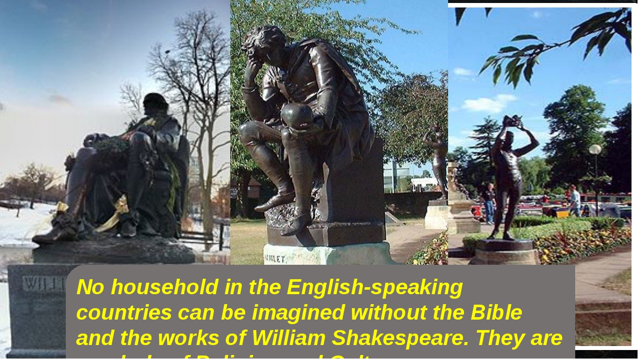 No household in the English-speaking countries can be imagined without the Bi...
