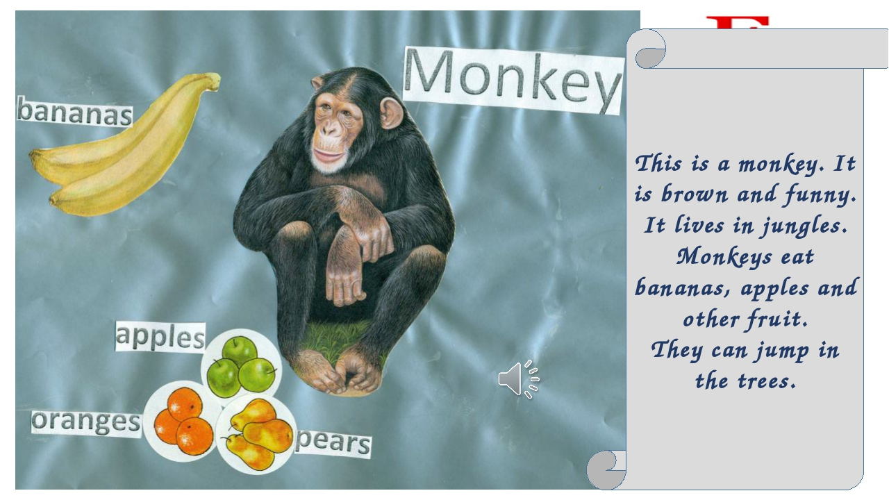 This is a monkey. It is brown and funny. It lives in jungles. Monkeys eat ban...