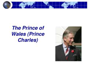 The Prince of Wales (Prince Charles)