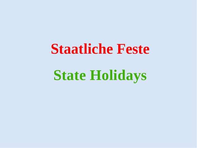 State Holidays Staatliche Feste