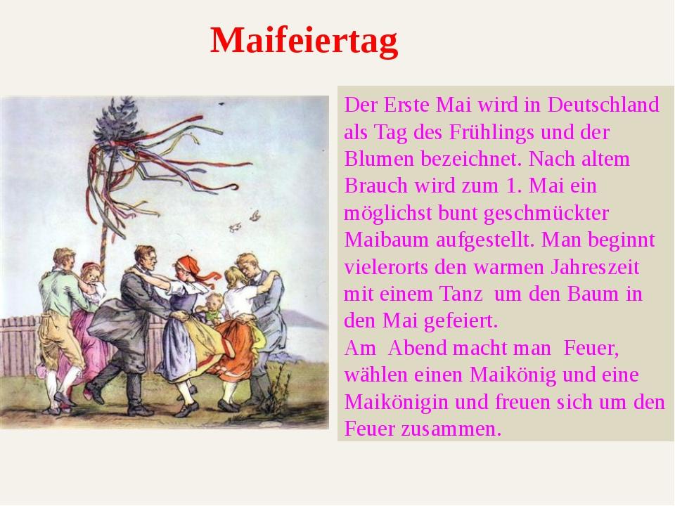 Der Erste Mai wird in Deutschland als Tag des Frühlings und der Blumen bezeic...