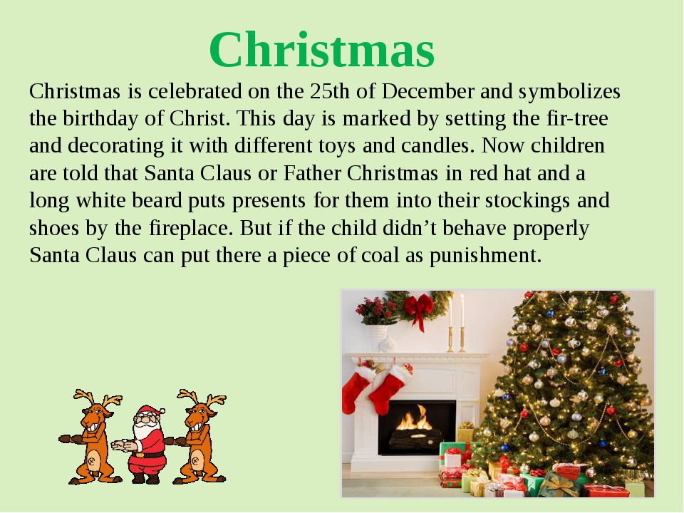 Christmas is celebrated on the 25th of December and symbolizes the birthday o...