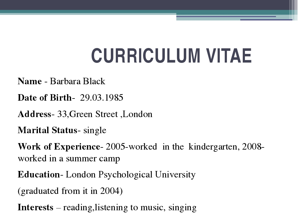 CURRICULUM VITAE Name - Barbara Black Date of Birth- 29.03.1985 Address- 33,...