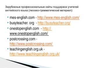mes-english.com - http://www.mes-english.com/ busyteacher. org - http://busyt