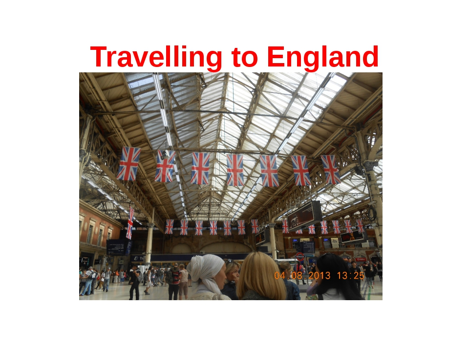 Travelling to England