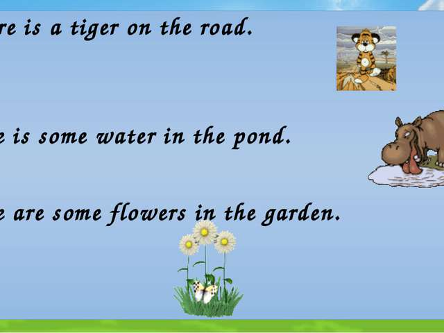 There is a tiger on the road. There is some water in the pond. There are some...