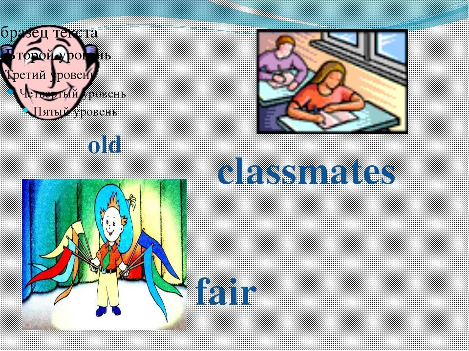 old fair classmates