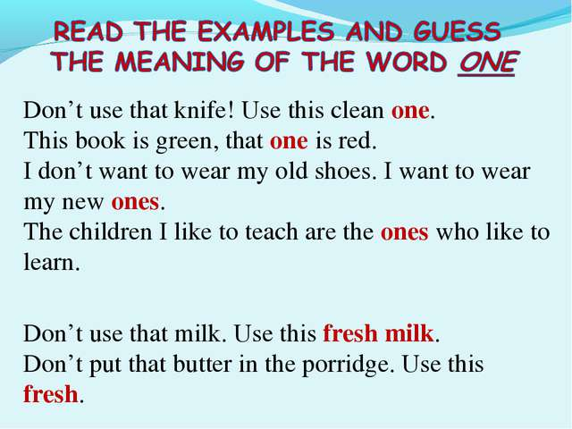 Don't use that knife! Use this clean one. This book is green, that one is red...