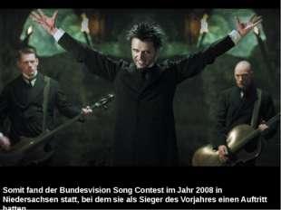 Somit fand derBundesvision Song Contestim Jahr 2008 in Niedersachsen statt,