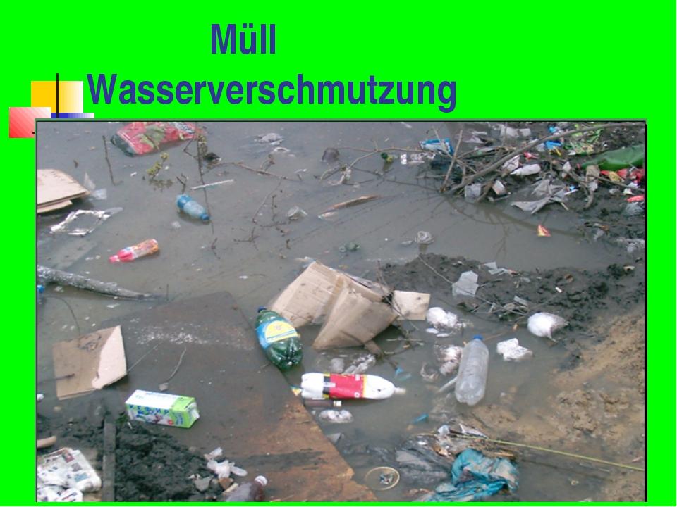 Müll Wasserverschmutzung