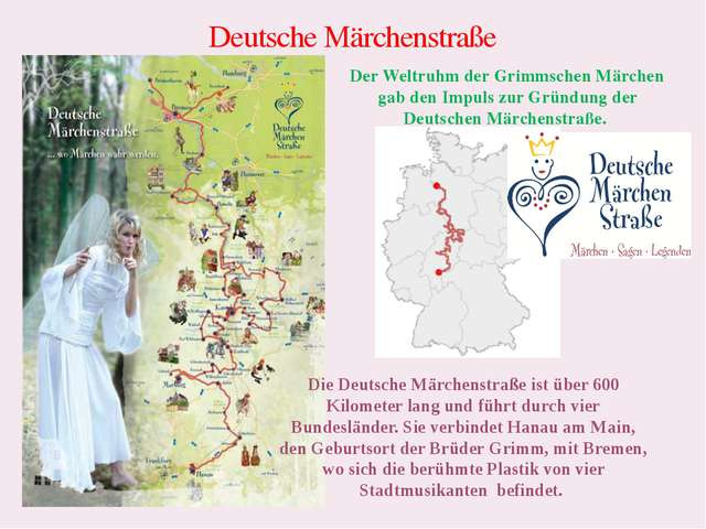 Deutsche Märchenstraße Der Weltruhm der Grimmschen Märchen gab den Impuls zur...