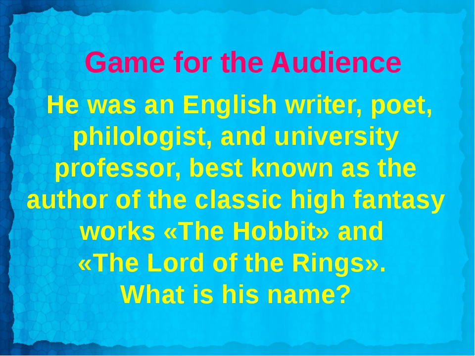 Game for the Audience He was an English writer, poet, philologist, and univer...