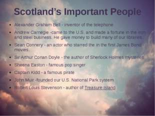 Scotland's Important People Alexander Graham Bell - inventor of the telephone