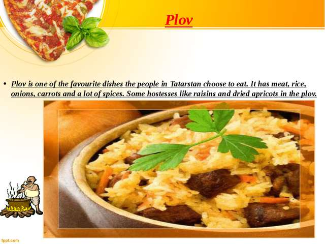 Plov Plov is one of the favourite dishes the people in Tatarstan choose to ea...