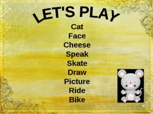 Cat Face Cheese Speak Skate Draw Picture Ride Bike