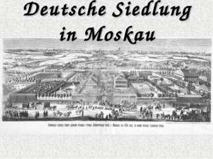 Deutsche Siedlung in Moskau
