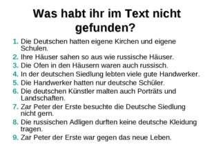 Was habt ihr im Text nicht gefunden? 1. Die Deutschen hatten eigene Kirchen u