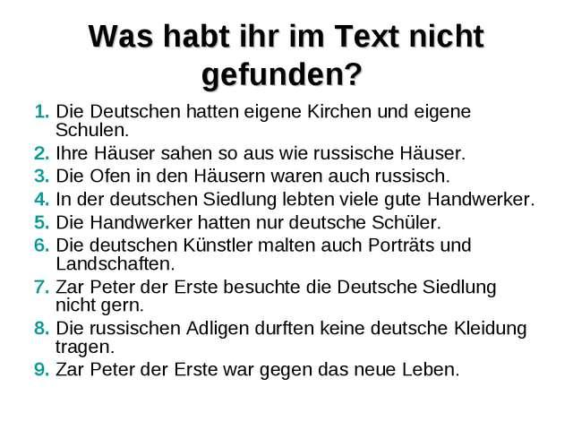 Was habt ihr im Text nicht gefunden? 1. Die Deutschen hatten eigene Kirchen u...